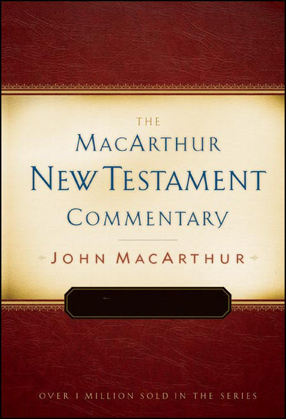 MacArthur NT Commentaries: I Timothy