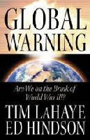 Global Warning: Are We On the Brink of World War III