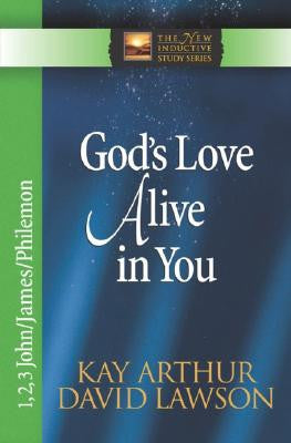 The New Inductive Series: God's Love Alive in You