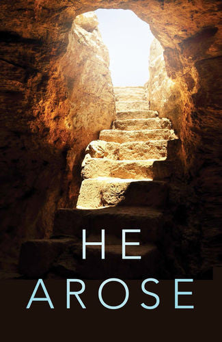 Easter Tract: He Arose!