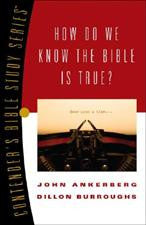 Contenders Bible Study Series - How Do We Know the Bible is True?