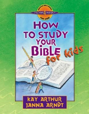 Discover 4 Yourself: How to Study Your Bible for Kids