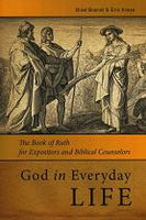 God in Everyday Life - Book of Ruth for Expositors & Biblical Counselors