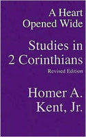 A Heart Opened Wide (Studies in II Corinthians) revised edition