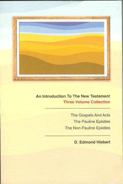 An Introduction to the New Testament (three volume collection)