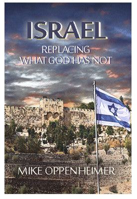 Israel- Replacing What God Has Not
