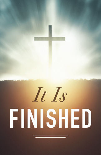 Easter Tract: It Is Finished