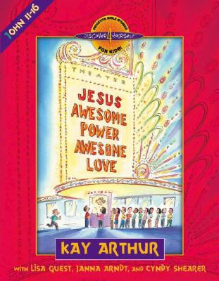 Discover 4 Yourself: Jesus Awesome Power Awesome Love