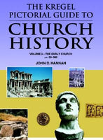Kregel Pictorial Guide to  Church History - Vol. 2  The Early Church - A.D. 33-500