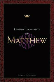 Exegetical Commentary on the Gospel of Matthew