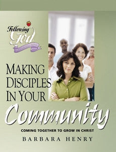 Following God: Making Disciples in Your Community