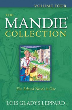 The Mandie Collection - Volume #4 - Five Beloved Novels in One