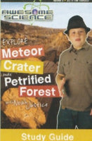 Awesome Science- Explore Meteor Crater and Petrified Forest Study Guide