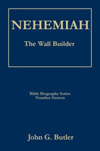 Bible Biography Series #16 -  Nehemiah: The Wall Builder Paperback