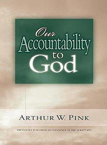 Our Accountability to God (formerly Gleanings in the Scriptures)