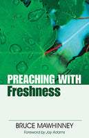 Preaching with Freshness