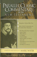 Parallel Classic Commentary on the New Testament -