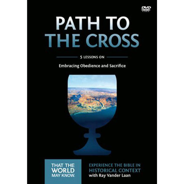 Faith Lessons #11 DVD The Path to the Cross
