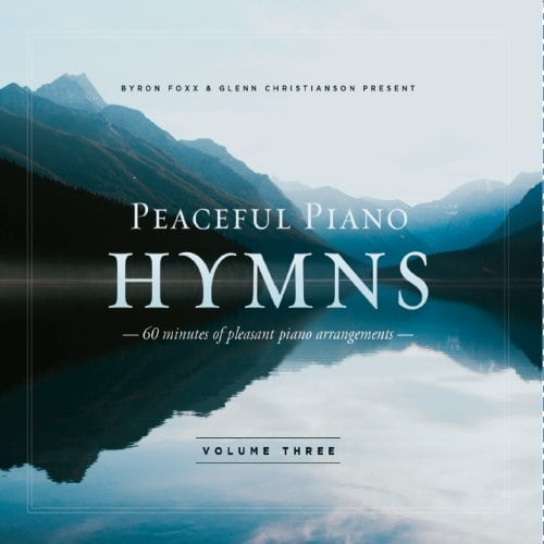 Peaceful Piano Hymns Volume 3
