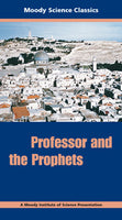 Moody Science - Professor and the Prophets - DVD