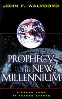 Prophecy in the New Millennium - Fresh Look at Future Events