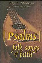 Psalms: Folk Songs of Faith