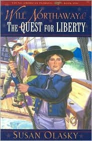 Young American Patriots #1  Will Northaway and the Quest for Liberty