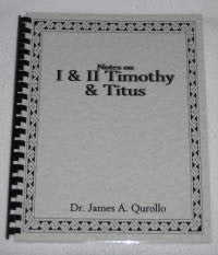 Notes on I & II Timothy and Titus