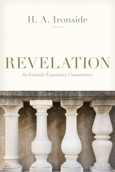 Ironside Expository Commentaries:  Revelation