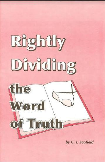 Rightly Dividing the Word of Truth, Paperback - Ten (10) booklets