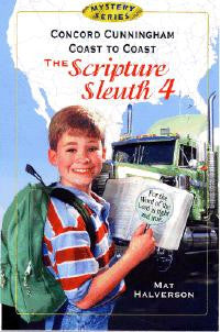 The Scripture Sleuth 4:  Concord Cunningham Coast to Coast
