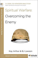Forty-Minute Bible Studies: Spiritual Warfare: Overcoming the Enemy