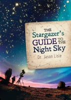 The Stargazers Guide to the Night Sky