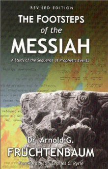 The Footsteps of the Messiah Revised Edition