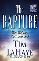 The Rapture: Who Will Face the Tribulation?