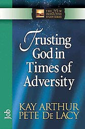 The New Inductive Series: Trusting God in Times of Adversity