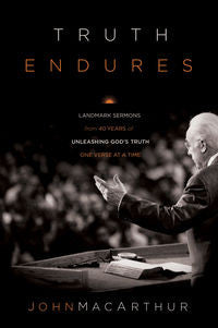 Truth Endures: Landmark Sermons