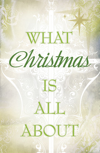 Christmas Tract: What Christmas Is All About