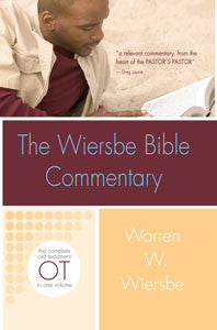 The Wiersbe Bible Commentary OLD TESTAMENT