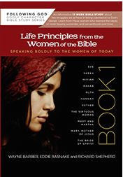 Following God:  Life Principles from the Women of the Bible, Book One