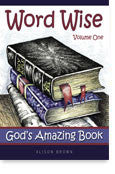 Word Wise Volume 1: God's Amazing Creation