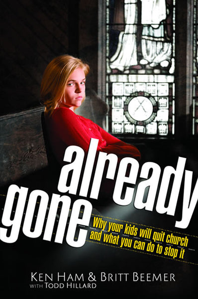 Already Gone: Why Your Kids Will Quit Church and What You Can Do to Stop It.