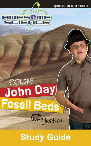 Awesome Science- Explore John Day Fossil Beds Study Guide