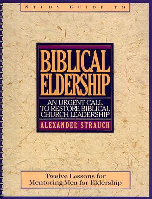 Biblical Eldership Study Guide