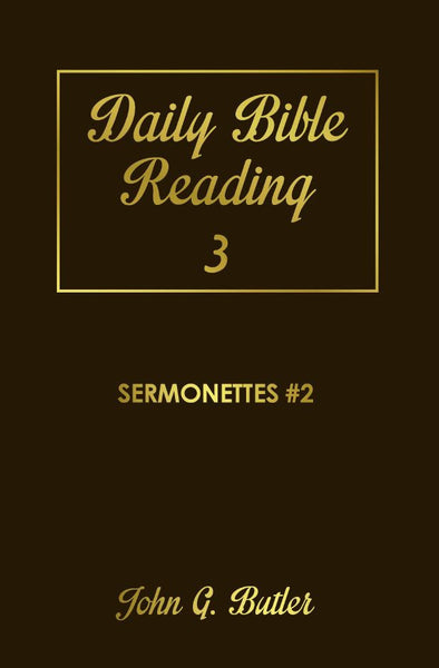 Daily Bible Reading #3: Sermonettes #2 Paperback