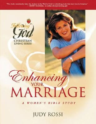 Following God:  Enhancing Your Marriage: A Women's Bible Study, Workbook