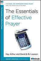 Forty-Minute Bible Studies: The Essentials of Effective Prayer