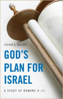 God's Plan for Israel Study of Romans 9-11