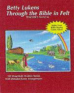 Betty Lukens Teacher's Manual Through the Bible in Felt