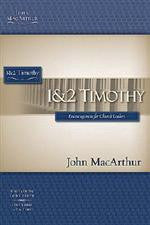 MacArthur Bible Studies: I & II Timothy